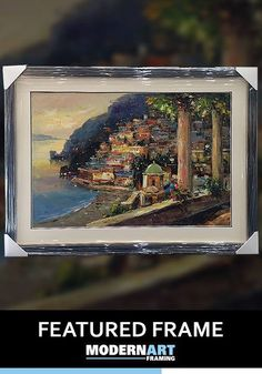 More Ideas From Modern Art Framing The For Today A Beautiful Painting Of Seaside Town