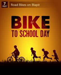 May 7 - Bike to School Day
