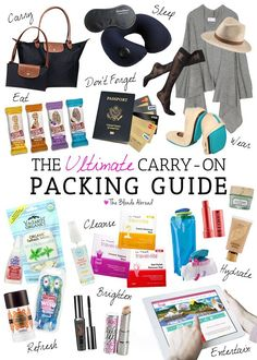 The Ultimate Carry-On Packing Guide (I have the Longchamp Le Pliage tote and it's awesome. Lots of other good recs, too). Carry On Packing, Packing Tips For Travel, Travel Essentials, Travel Guide, Travel Hacks, Travel Advice, Packing Ideas, Travel Ideas, Packing Lists