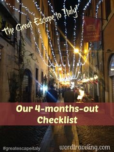 Plan Your Trip to Italy - A 4 month out Checklist -  Word Traveling