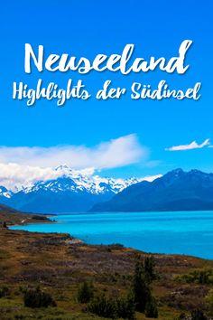 Neuseeland: Die Highlights der Südinsel:  Neuseelands Südinsel ist wunderbar vielfältig. Hier findet man goldgelbe Strände, Gletscher und den Milford Sound. Meine Highlights der Südinsel.