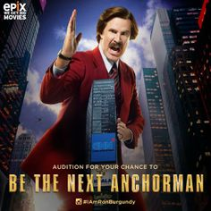 Prove you're suave enough to fill Ron Burgundy's supple leather loafers.     Post your audition video to Instagram using #IAmRonBurgundy for a chance to be the EPIX anchor at the red carpet premiere of #Anchorman2 in NYC! Details & rules: http://IAmRonBurgundy.com/