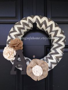 My favorite - chevron burlap wreath with custom initial