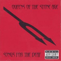 Queens Of The Stone Age – Songs For The Deaf