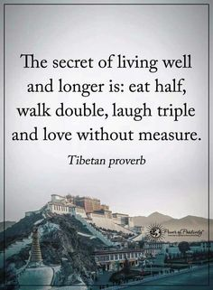 Wisdom Quotes : The secret of living well and longer. by Life Life Quotes Love, Wisdom Quotes, Great Quotes, Secret Of Life Quotes, City Quotes, The Words, Cool Words, Positive Quotes, Motivational Quotes