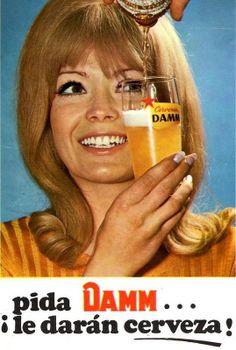 Cerveza Damm. All Beer, Best Beer, Beer Advertisement, Advertising, Sous Bock, Beer Poster, Beer Girl, Beer Brewery, Vintage Bar