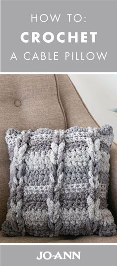 Cozy up the look of your living room by adding one of the Crocheted Cable Pillows to your couch! With this project tutorial, whether you're an experienced crafter or a beginner, Jo-Ann can help.