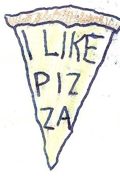 i like pizza