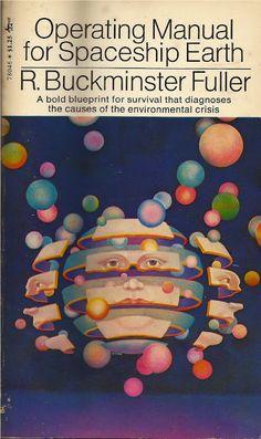 Operating Manual for Spaceship Earth, R. Buckminster Fuller