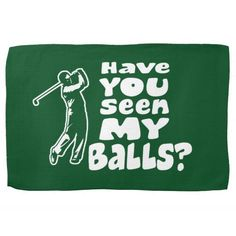 Golf Tips For Women Golf Towel - Have you seen my balls? Golf humor - Golf Towel - Have you seen my balls? Golf Tips For Women Golf Towel - Have you seen my balls? Golf humor - Golf Towel - Have you seen my balls? Golf Mk2 Tuning, Golfball, Golf Ball Crafts, Best Golf Courses, Perfect Golf, Golf Towels, Golf Lessons, Golf Humor, Golf Gifts