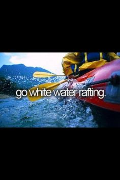 go white water rafting