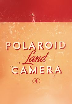 Polaroid, Beautiful lettering of yesteryear