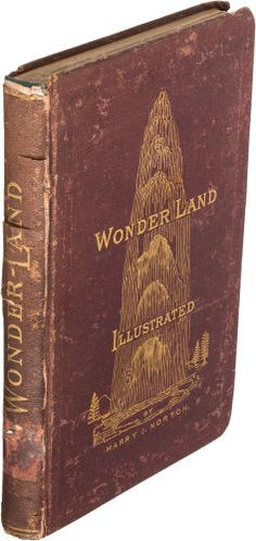Books:Americana & American History, Harry J. Norton. Wonder-Land Illustrated; or, Horseback RidesThrough the Yellowstone National Park. Virginia City, ...