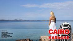 CAIRO - C'est la vie (karaoke)