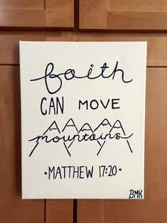 Faith can move mountains - Matthew 17:20 // bible verse canvas Canvases for Christ BMK {ordered by Amelia Ramsey white & navy blue}