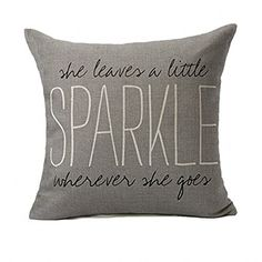 Emotion Gray Quote Words Pillow Case Cushion Cover Home Decor for Sofa 18 X 18 inch (She Leaves a Little Sparkle Wherever She Goes) Grey Quotes, Princess Room, 5 Kids, Pillow Cases, Kids Room, Bedroom Decor, Christmas Decorations, Cushions, Throw Pillows