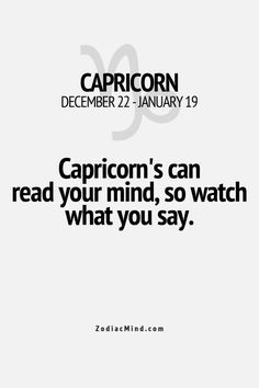 Daily Horoscope - Zodiac Mind Your source for Zodiac Facts Daily Horoscope 2017 Description People think I am crazy when I tell them I can sense things but its true. Theres no hiding things from me I can feel it Zodiac Capricorn, All About Capricorn, Capricorn Facts, Capricorn Quotes, Capricorn And Aquarius, Zodiac Mind, My Zodiac Sign, Zodiac Facts, Capricorn Season