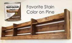 I love @rustoleum early american on pine - no wood conditioner needed!  Just wipe on with a paper towel and you are done!