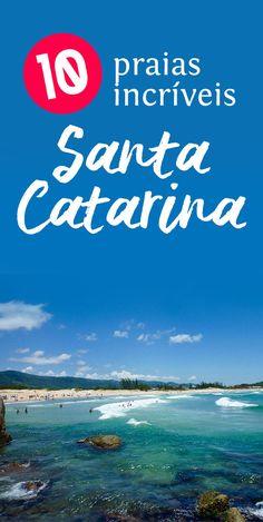 10 Praias de Santa Catarina que você deve visitar neste verão
