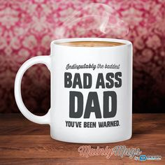Bad Ass Gift For Dad Father Son Mug Daughter Birthday Daddy Funny