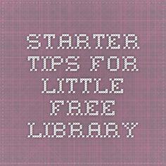 Starter Tips for Little Free Library