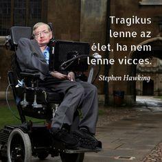 Kozmológiai kutatásai és humora tették a Föld egyik legismertebb tudományos figurájává.
