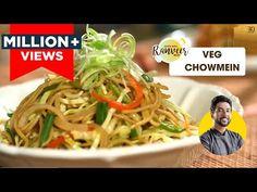 Veg Chowmein Easy Recipe   वेज चाऊमीन बनाएं घर पर   Spicy Veg Noodles   Chef Ranveer Brar - YouTube Vegetarian Chinese Recipes, Indian Food Recipes, Vegan Recipes, Cooking Recipes, Ethnic Recipes, Veg Chowmein, Green Chilli Sauce, Chow Mein, Garam Masala