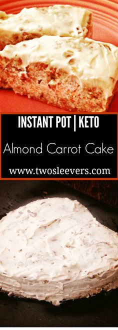 Instant Pot Keto Almond Carrot Cake, Make a Keto Gluten-Free Carrot Cake in your Instant Pot. Perfect for days you don't want to heat up your kitchen.  Two Sleevers