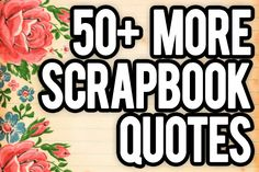 If you want scrapbook quotes we have them! use these in your scrapbooking for amazing results. We have the best scrapbooking ideas and how to guides. Scrapbook Quotes, Scrapbook Titles, Scrapbook Templates, Scrapbook Journal, Scrapbook Sketches, Scrapbook Page Layouts, Scrapbook Paper Crafts, Scrapbook Supplies, Scrapbook Cards