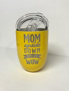 """Personalized stemless wine glass Mother's Day present """" Mom upside down spells wow"""" (you choose color)"""