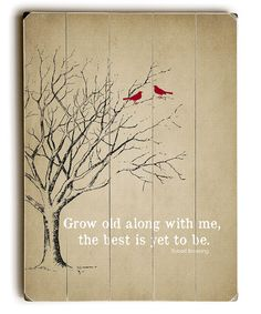 This 'Grow Old Along With Me' Wall Sign is perfect! #zulilyfinds