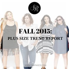 Fall 2015: Plus Size Trend Report — SHANNON RAYNIECE