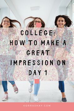 College guides- how to make a great impression on the first day. What to do, what not to do, and how to set yourself up for a successful semester!  #college #collegetips #collegeprep