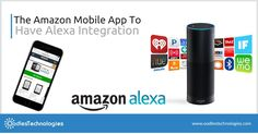 The Amazon Mobile App To Have Alexa Integration  Visit : http://www.oodlestechnologies.com/blogs/The-Amazon-Mobile-App-To-Have-Alexa-Integration  Amazon recently announced the Alexa integration for its shopping app making it easy for the customers to find products.  #amzon #Alexa #Mobileapp #AmazonMobileApp #AmazonShoppingApp #mobileApplication