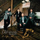 But for the Cross by The LeFevre Quartet