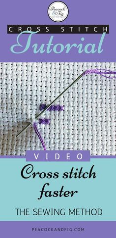 Cross stitch faster with this great technique! This video tutorial will demonstrate the sewing method, which can help you cross stitch twice as fast!