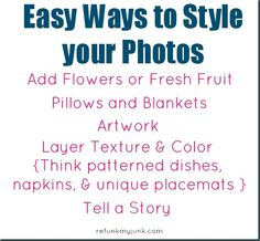 Easy photo styling tips