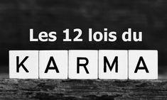 12 lois du karma qui changeront votre vie