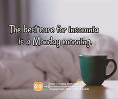 The perfect cure for insomnia. ;)  #mondayquotes