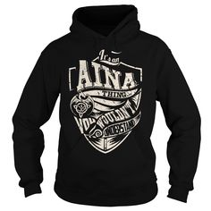 [Hot tshirt name ideas] Its an AINA Thing Dragon  Last Name Surname T-Shirt  Discount Codes  Its an AINA Thing. You Wouldnt Understand (Dragon). AINA Last Name Surname T-Shirt  Tshirt Guys Lady Hodie  SHARE and Get Discount Today Order now before we SELL OUT  Camping a vest thing you wouldnt understand tshirt hoodie hoodies year name birthday an aina thing dragon last name surname