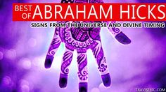 Best of Abraham Hicks - Signs from the Universe and Divine Timing