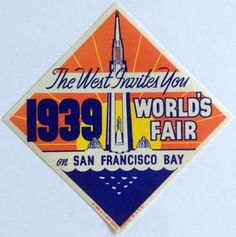 Vintage 1939 Golden Gate International Exposition San Francisco Souvenir Luggage Label World's Fair Treasure Island