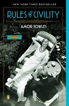 Rules of Civility: A Novel - Kindle edition by Amor Towles. Literature & Fiction Kindle eBooks @ Amazon.com.