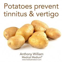 Potatoes prevent tinnitus & vertigoPotatoes are high in bio available lysine and lysine stops the virus that causes tinnitus and vertigo. It's best to eat steamed potatoes with little to no oil or fat for the most therapeutic results Health And Wellness, Health Fitness, Health Tips, Health Chart, Tinnitus Symptoms, Food Facts, Natural Medicine, Health Remedies, Natural Health