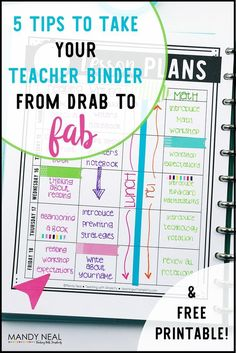 Take your teacher binder from drab to fab with these 5 tips. While you're there, be sure to grab the free printable too!