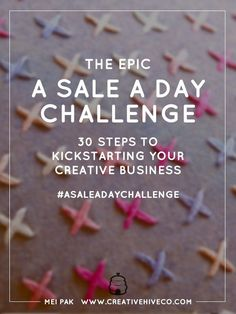 A Sale A Day Challenge is chock full of the most important steps and resources you need to jumpstart your creative business or shop. Plus, it's free!