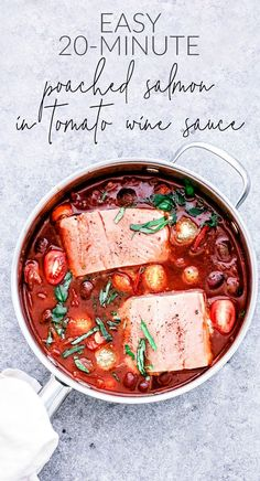 These Easy Poached Salmon Fillets in Tomato Wine Sauce are delicious, elegant, and easy, making them perfect for busy weeknights and Sunday dinners alike. #20minutemeals #salmon #easydinners #salmonrecipes #pescetarian #pescatarian #healthy #fish #dinner