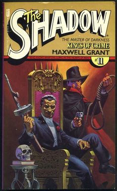 The Shadow 11 - Kings of Crime - Steranko cover Pulp Fiction Comics, Pulp Fiction Book, Comic Book Artists, Comic Books, Comic Art, Jim Steranko, Old Time Radio, Pulp Magazine, Sci Fi Books