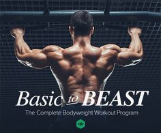 Basic+to+Beast+Complete+Bodyweight+Workout+Program