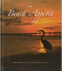 """$25.95 - The second cookbook published by the Junior League of the Emerald Coast, """"Beach Appetit"""" helps support their signature program, the """"Child Clothing Project."""" The project provides a complete wardrobe to underprivileged children."""